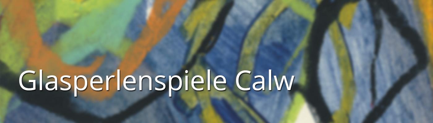 Glasperlenspiele Calw